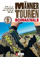 Anti-Tipp: Männertouren im Schwarzwald
