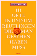 Buchtipp: 111 Orte in und um Reutlingen